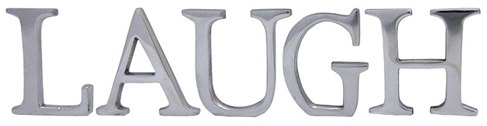 Aluminium Laugh Letters
