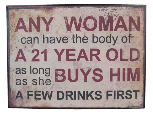 """Body Of A 21 Year Old"" Metal Plaque"