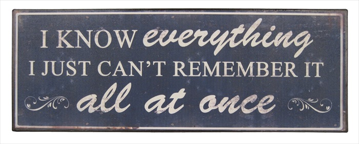 """Know Everything"" Metal Plaque"